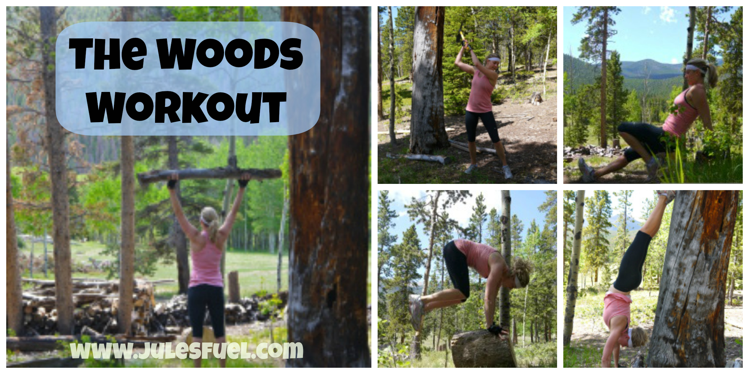 The woods workout