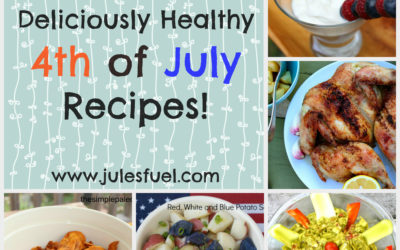 21 Deliciously Healthy 4th of July Eats!