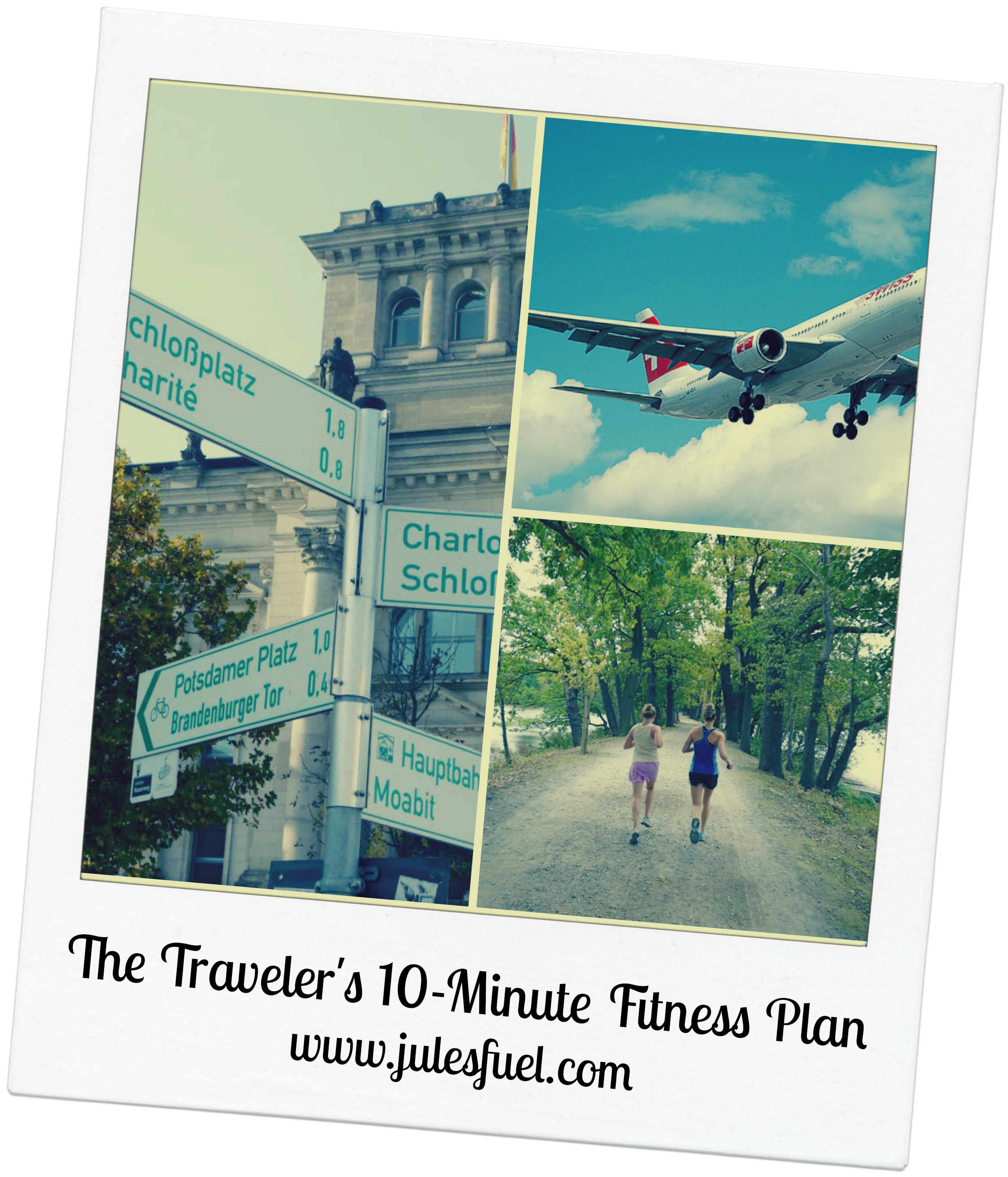 Traveler's 10 Min Fitness Plan