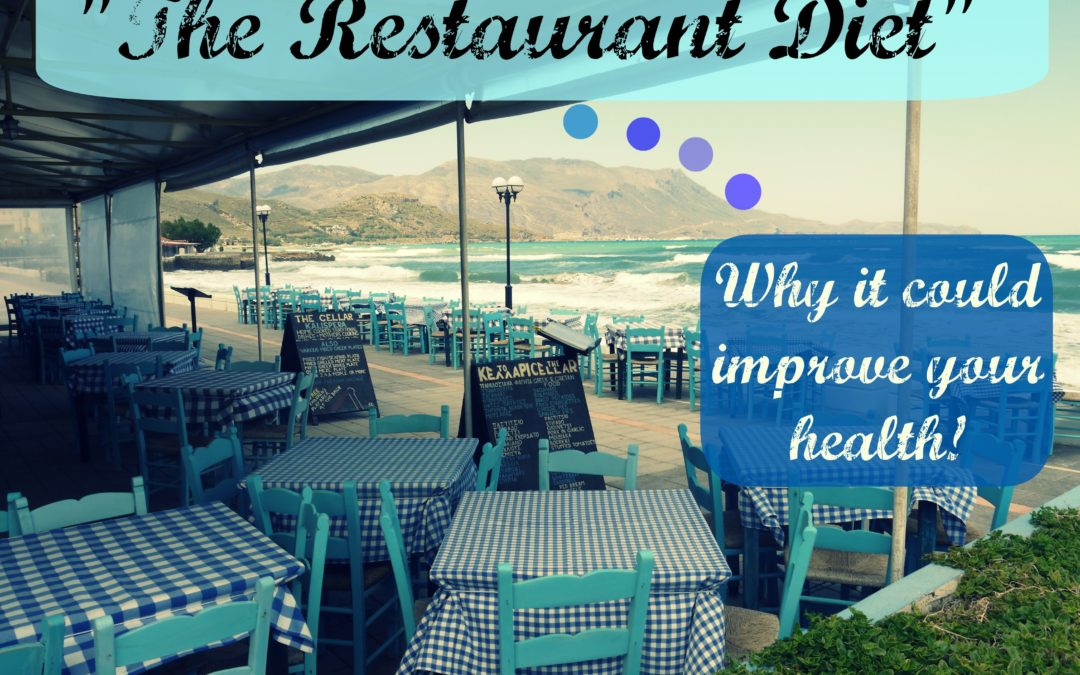 "Improve Your Health with the ""Restaurant Diet"""