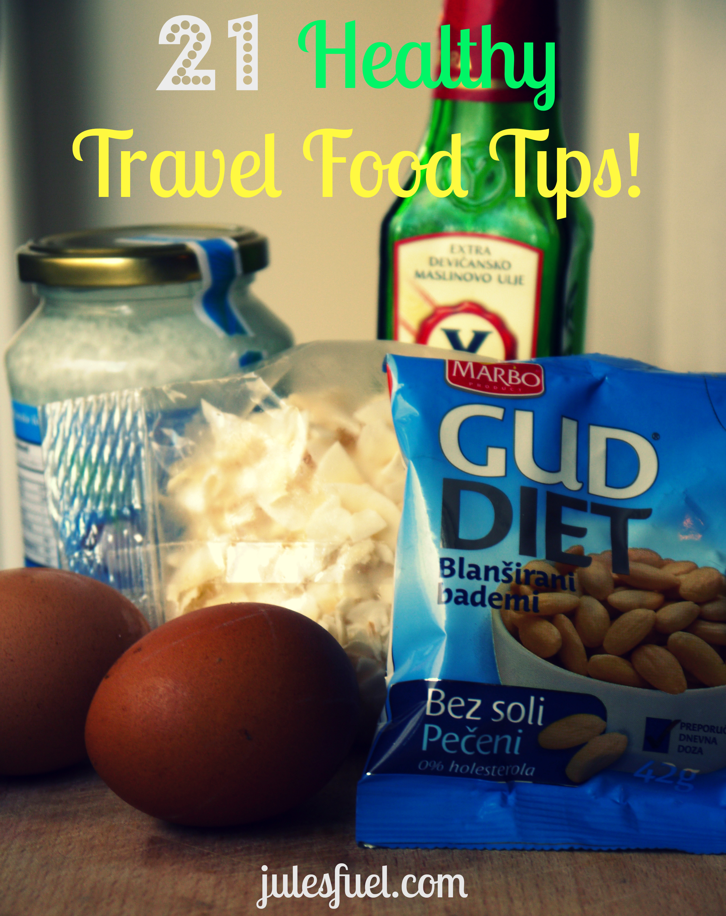 21 travel food tips