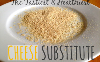 The Healthiest, Tastiest Cheese Substitute