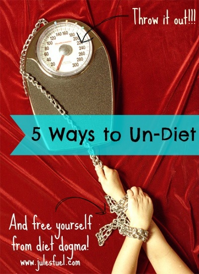 5 ways to undiet