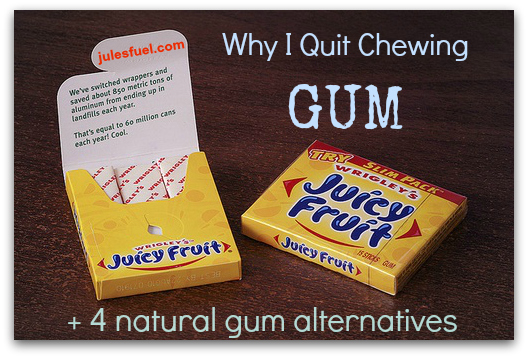 Why I Quit Chewing Gum + 4 Natural Breath Fresheners